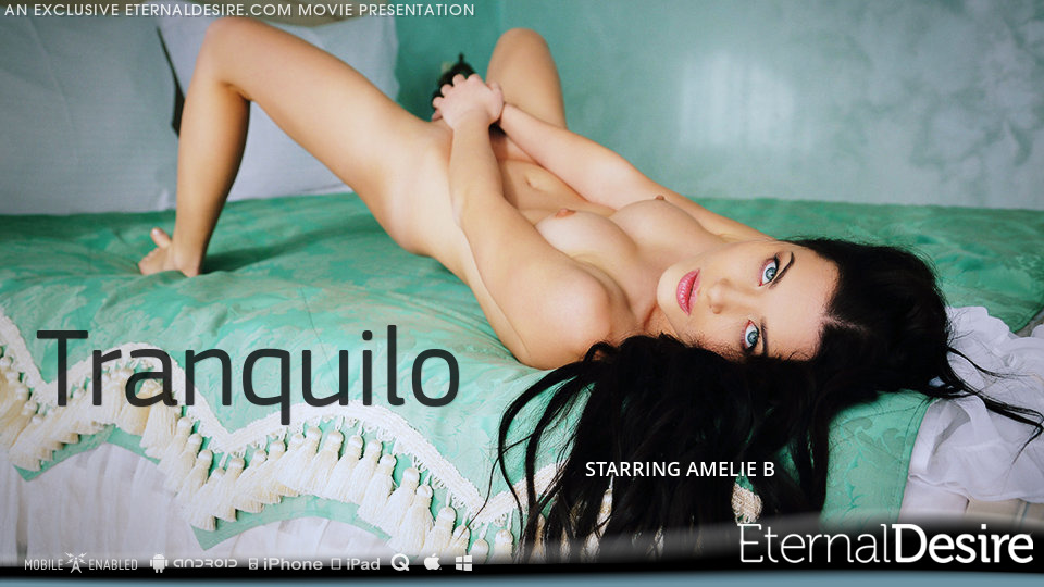 Amelie B in Tranquilo featured on Eternal Desire